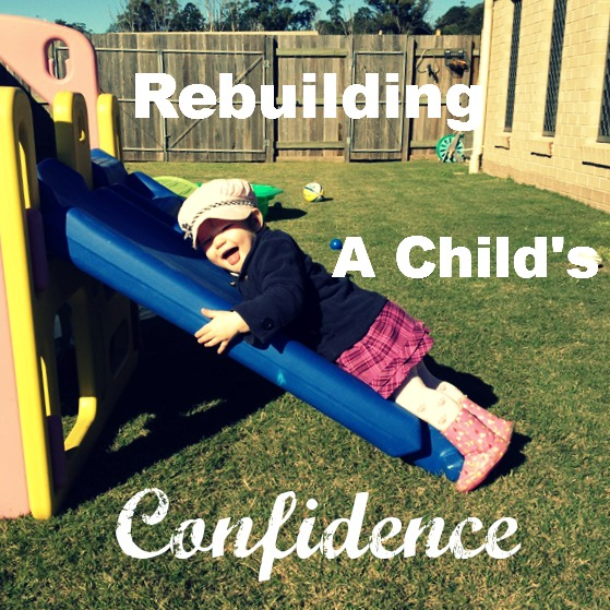 Rebuilding a Child's Confidence ~ Peaceful Parents, Confident Kids