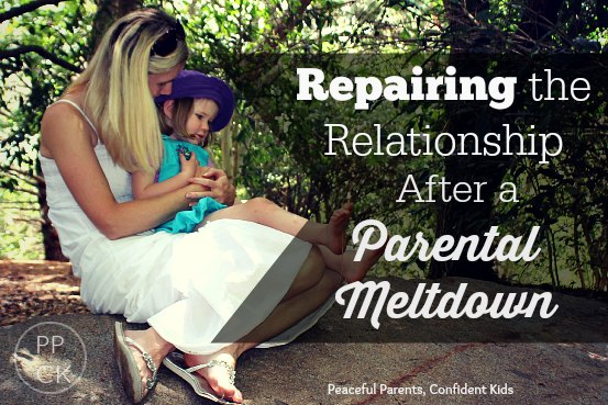 Repairing the Relationship After a Parental Meltdown