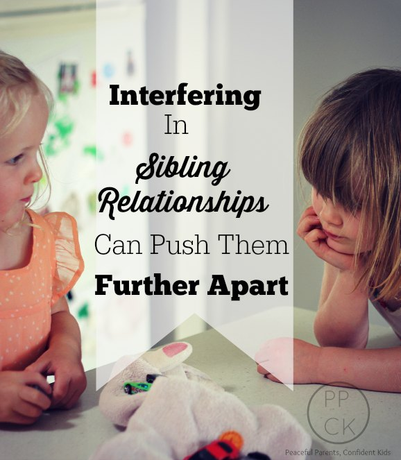 Interfering in Sibling Relationships Can Push Them Further Apart