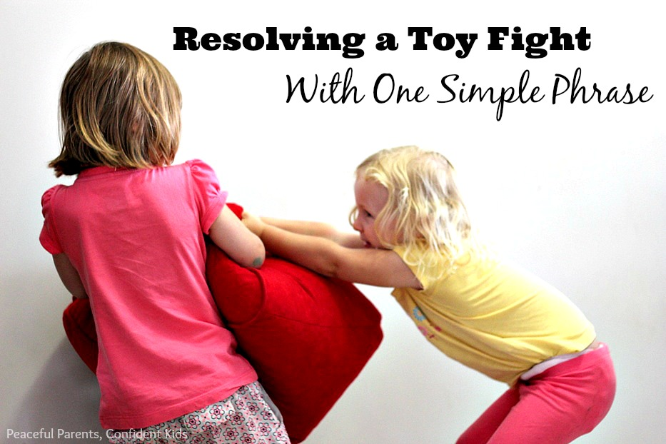 Resolving a Toddler Toy Fight With One Simple Phrase ~ Peaceful Parents, Confident Kids