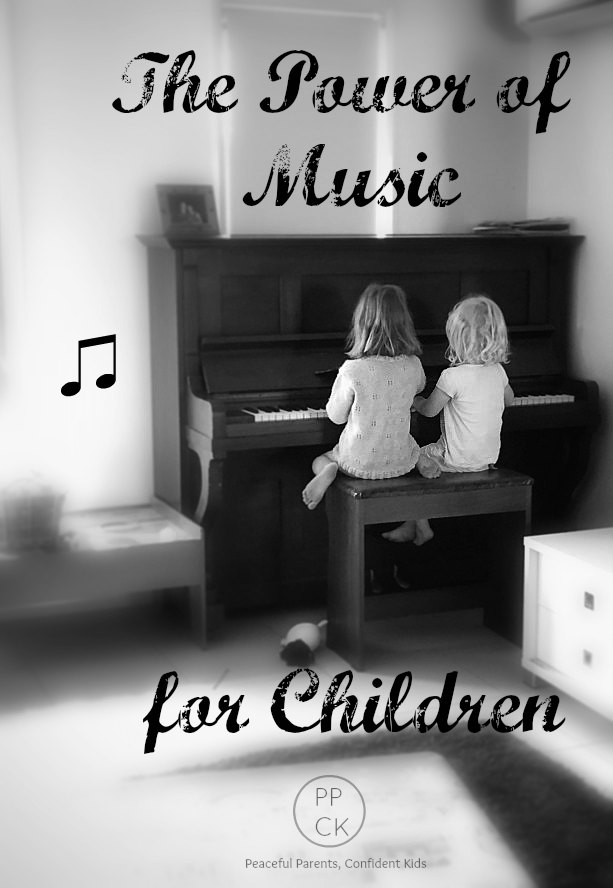 The Power of Music for Children ~ Peaceful Parents, Confident Kids