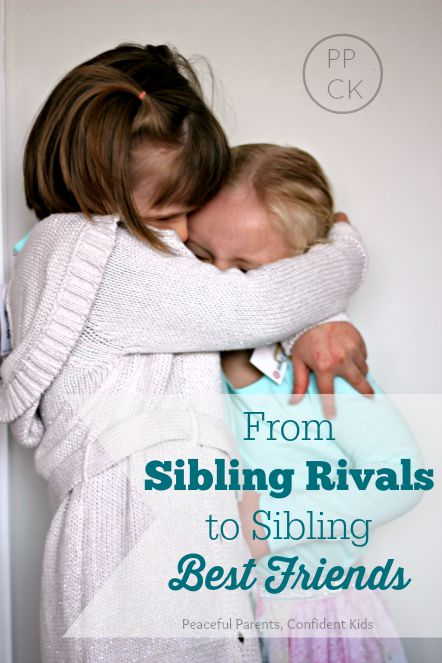 From Sibling Rivals to Sibling Best Friends - Peaceful Parents, Confident Kids