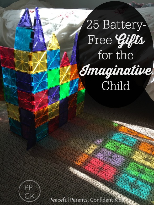 25 Battery Free Gifts for the Imaginative Child